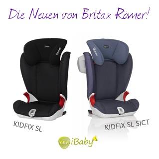 die neuen von britax r mer kidfix sl und kidfi sl sict. Black Bedroom Furniture Sets. Home Design Ideas