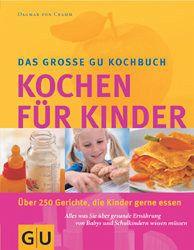 """Das große GU Kochbuch """"Kochen für Kinder"""""""