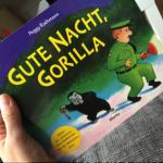 Peggy Rathmann: Gute Nacht, Gorilla!
