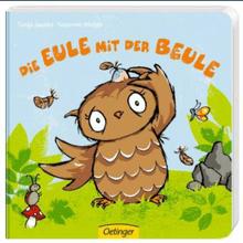 Susanne Weber & Tanja Jacobs | Die Eule mit der Beule