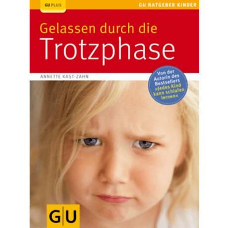 GU | Gelassen durch die Trotzphase